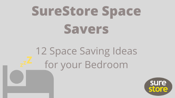 12 Space saving ideas for your bedroom from self-storage experts SureStore